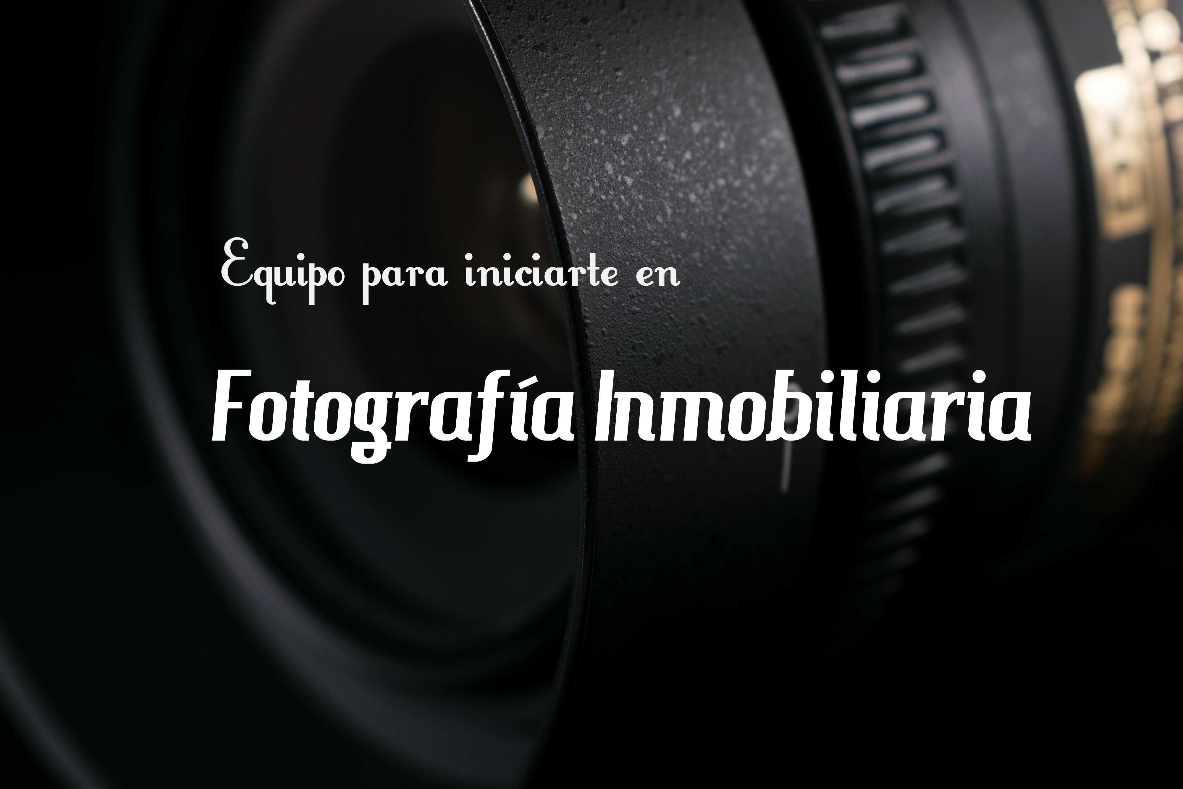 EQUIPO FOTOGRAFICO PARA FOTOGRAFIA INMOBILIARIA - Fotografía ...